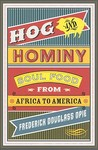 Hog and Hominy by Frederick Douglass Opie