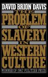 The Problem of Slavery in Western Culture