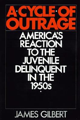 A Cycle of Outrage by James Burkhart Gilbert