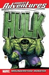Marvel Adventures Hulk - Volume 1: Misunderstood Monster