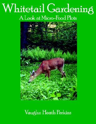 Whitetail Gardening: A Look at Micro-Food Plots