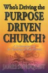 Who's Driving the Purpose Driven Church?: A Documentary on the Teachings of Rick Warren