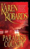 Paradise County by Karen Robards