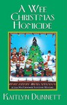 A Wee Christmas Homicide (A Liss MacCrimmon Mystery #3)