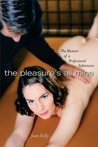 The Pleasure's All Mine:  Memoir of a Professional Submissive