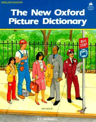 The New Oxford Picture Dictionary English/Russian: English Russian Edition
