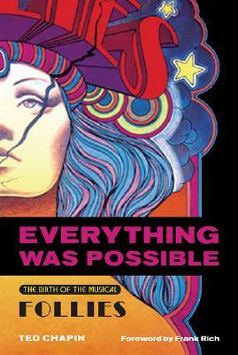 Everything Was Possible by Ted Chapin