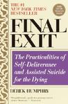 Final Exit: The Practicalities of Self-deliverance & Assisted Suicide for the Dying