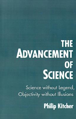 The Advancement of Science: Science Without Legend, Objectivity Without Illusions