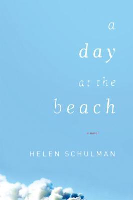 A Day at the Beach by Helen Schulman