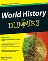 World History For Dummies (For Dummies (History, Biography & Politics))