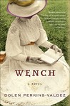 Wench by Dolen Perkins-Valdez