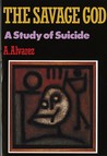The Savage God: A Study of Suicide