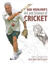 Bob Woolmer's Art and Science of Cricket by Bob Woolmer