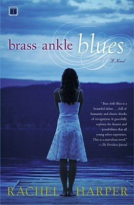 Brass Ankle Blues by Rachel M. Harper