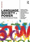 Language, Society and Power: An Introduction