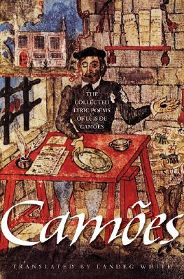 The Collected Lyric Poems by Luís Vaz de Camões