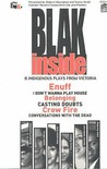 Blak Inside: 6 Indigenous Plays From Victoria