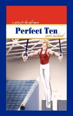Perfect Ten: A Going for the Gold Novel