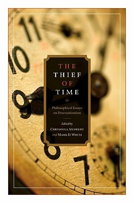 thief time philosophical essays procrastination The thief of time philosophical essays on procrastination pdf, please write an essay for me, creative writing 5th grade prompts.