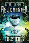 The Lost Heiress (Relic Master, #2)