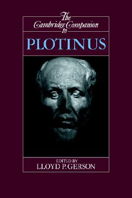 The Cambridge Companion to Plotinus (Cambridge Companions to Philosophy)