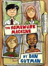 The Homework Machine (The Homework Machine, #1)