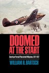 Doomed at the Start: American Pursuit Pilots in the Philippines, 1941-1942