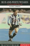 Blue-and-White Wizards: The Sheffield Wednesday Dream Team
