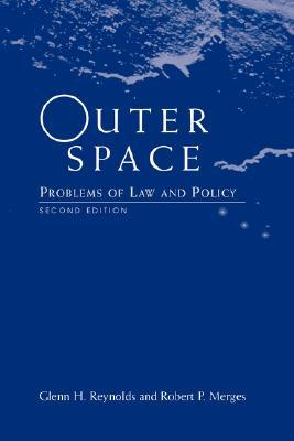 Outer Space: Problems Of Law And Policy