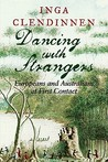 Dancing with Strangers: Europeans and Australians at First Contact