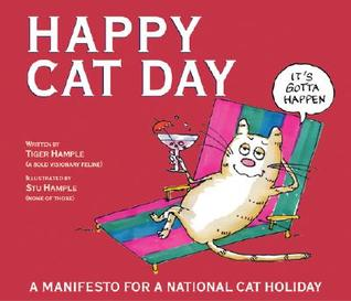 Happy Cat Day: A Manifesto for an Official Cat Holiday