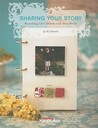 Sharing Your Story by Ali Edwards