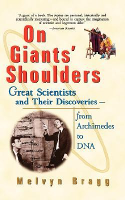 Giants Shoulders P by Melvyn Bragg