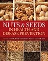 Nuts & Seeds in Health and Disease Prevention