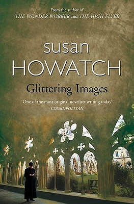 Glittering Images by Susan Howatch