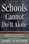 Schools Cannot Do It Alone