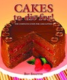 Cakes To Die For! (Cookbooks To Die For)