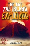 The Day The Island Exploded