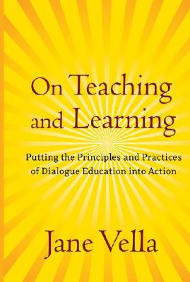 On Teaching and Learning by Jane Vella