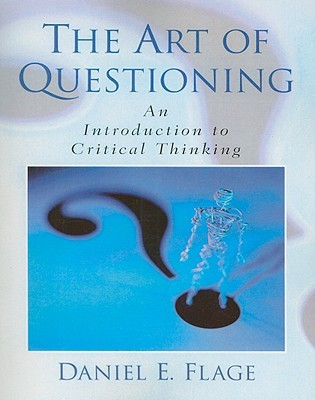 the art of questioning an introduction to critical thinking Close-up #5 classroom questioning kathleen cotton introduction articles on the subject of classroom questioning often begin by invoking socrates researchers to develop critical thinking skills and inquiring attitudes better preservice training in the art of posing classroom questions, together with inservice.