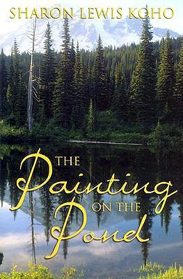 The Painting on the Pond by Sharon Lewis Koho