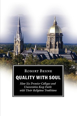 Quality with Soul by Robert, Benne