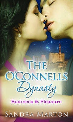 Business And Pleasure: With He Kept Her Up At Night... And The Sicilian Will Make Her Surrender And They'd Met Through Business... (O'connell's Dynasty)