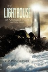 The Lighthouse at Montauk Point and Other Stories