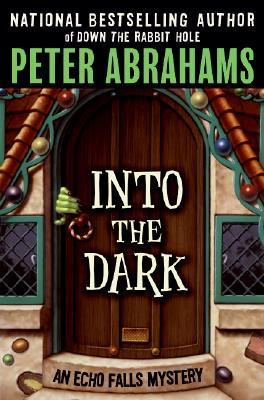 Into the Dark by Peter Abrahams