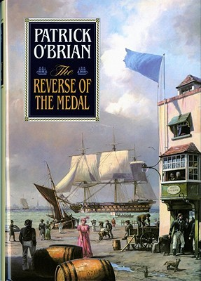The Reverse of the Medal (Aubrey/Maturin Book 11)