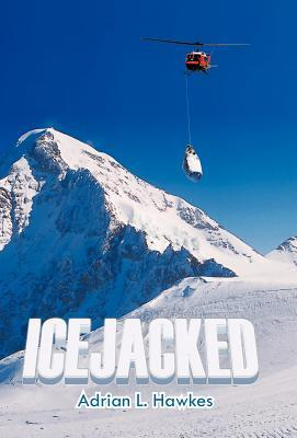 Icejacked by Adrian L. Hawkes