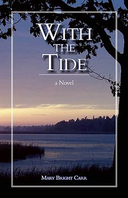 With the Tide by Mary Bright Carr