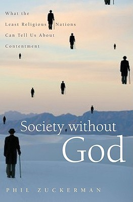Society Without God by Phil Zuckerman